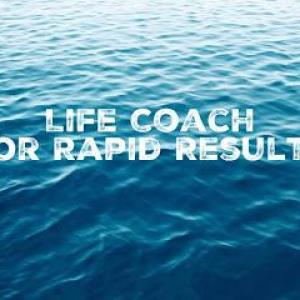 Life Coaching For Rapid Results